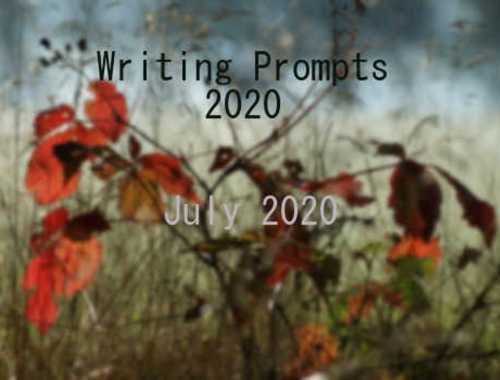 2020 Writing Prompts July