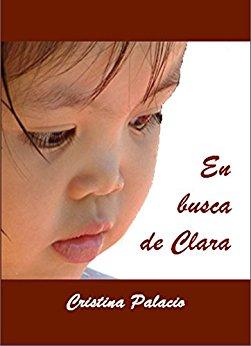 En busca de Clara: Diario de una adopción