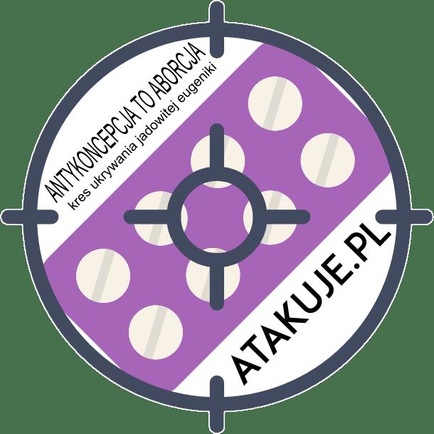 Antykoncepcja to aborcja – kres ukrywania jadowitej eugeniki