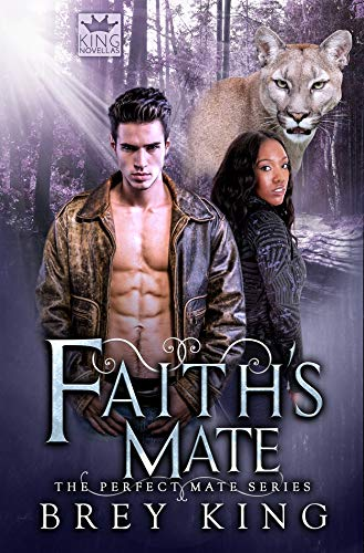 Faith's Mate - Perfect Mate