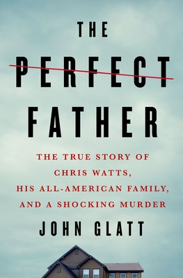 The perfect father john glatt