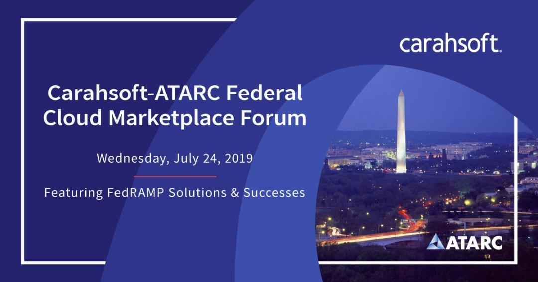 Carahsoft-ATARC Federal Cloud Marketplace Forum - ATARC