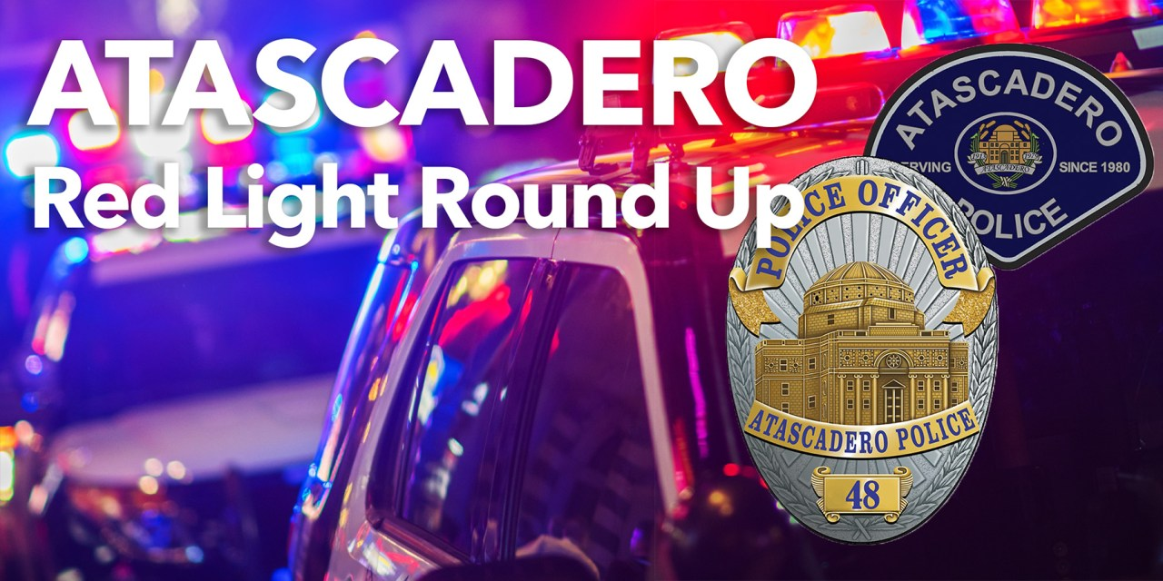 Atascadero Red Light Round up, May 5