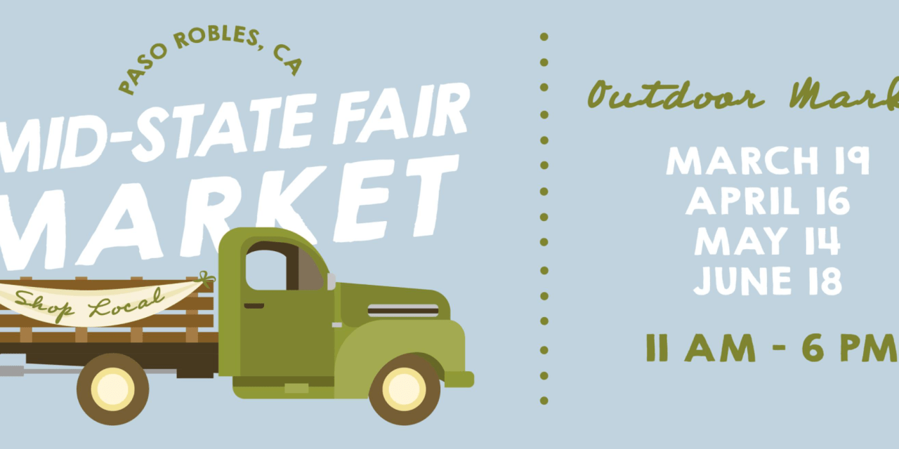 Paso Robles Event Center Announces Mid-State Fair Outdoor Market