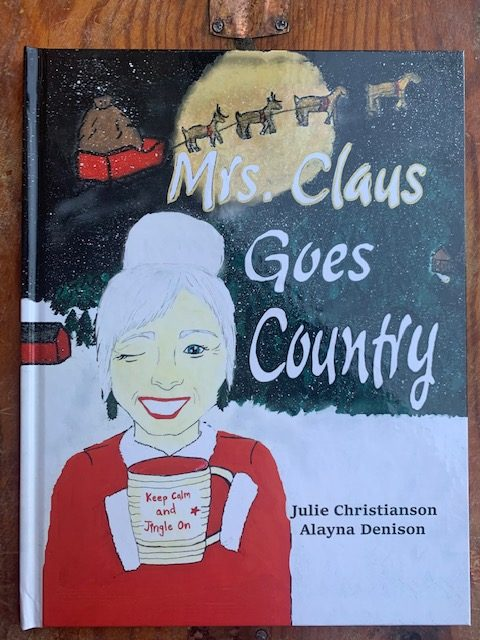 Mrs. Clause Goes Country!