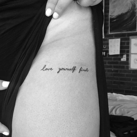 Love yourself first tattoo ideas