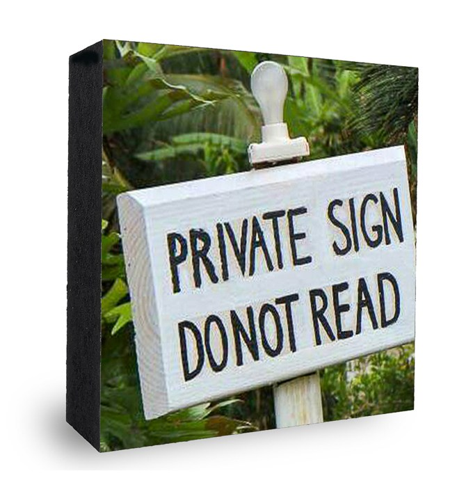 Private sign do not read