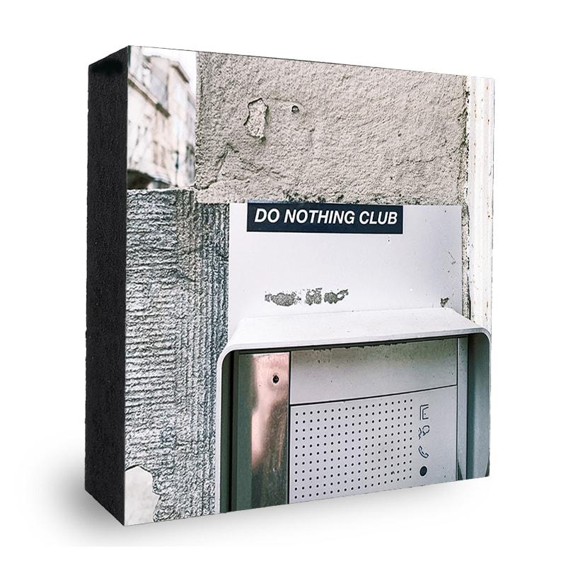 Do nothing club