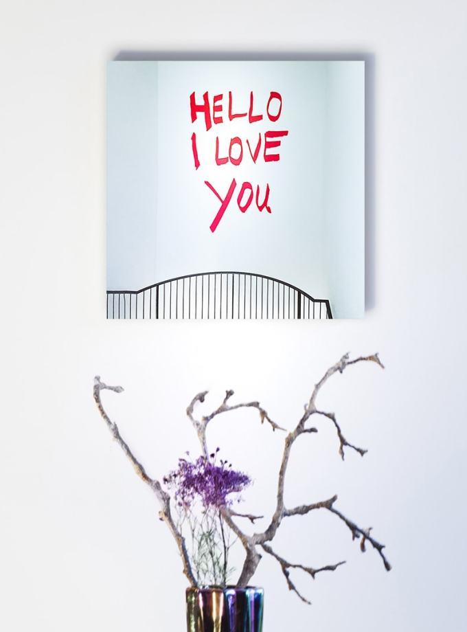 Hello I love You Liebeserklärung Bild auf Holz