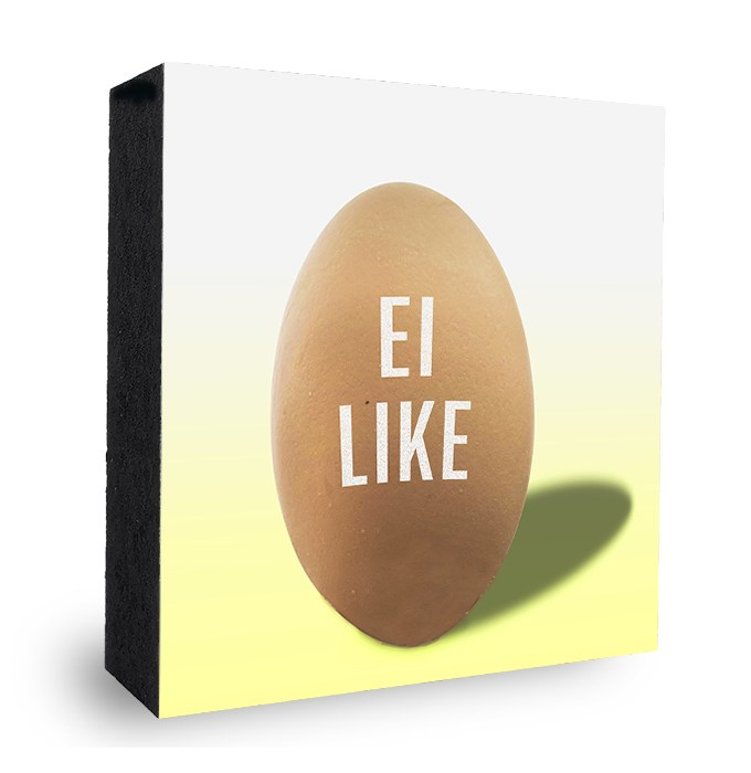 I Like Ei Bild auf Holz