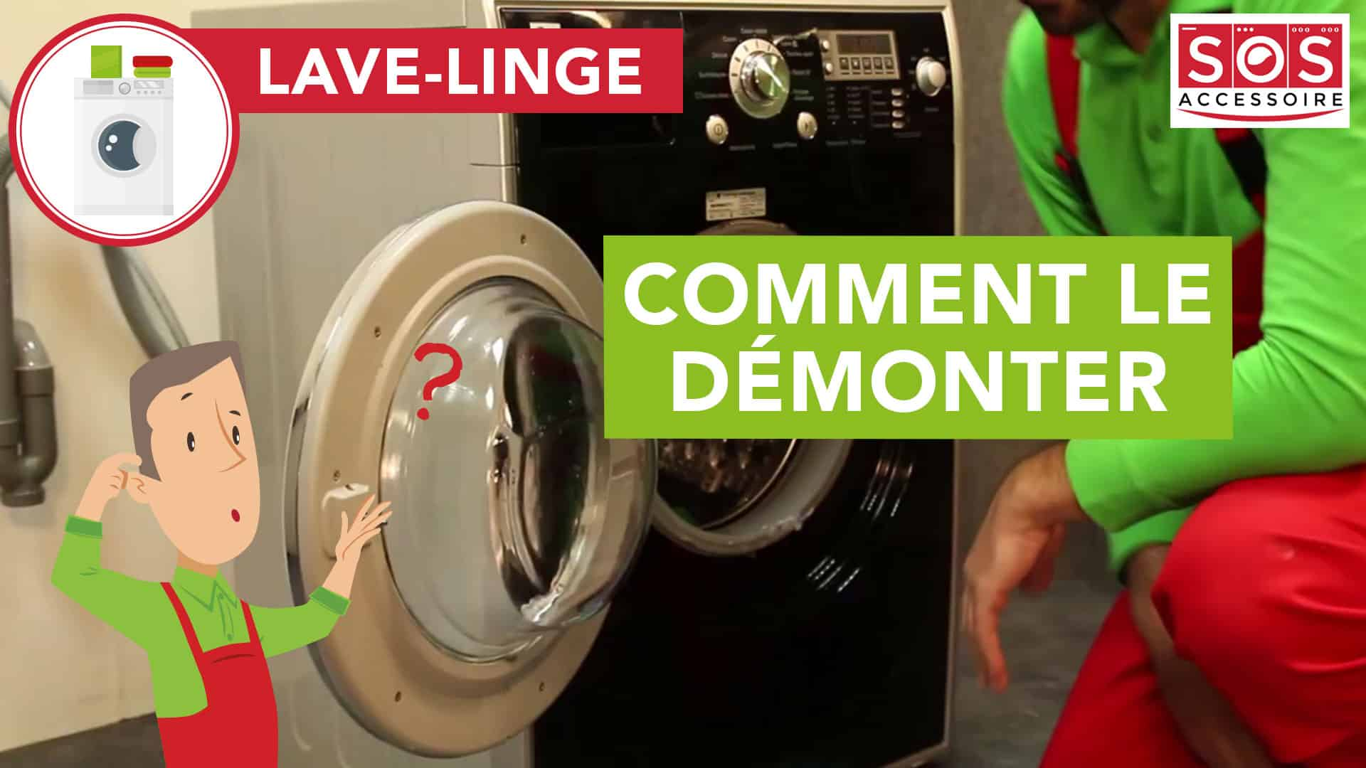 panne lave linge comment demonter un