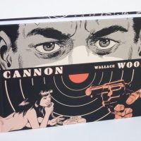 Le projet de reedition de Cannon by Wallace Wood
