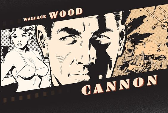 """Cannon"" by Wallace ""Wally"" WOOD"