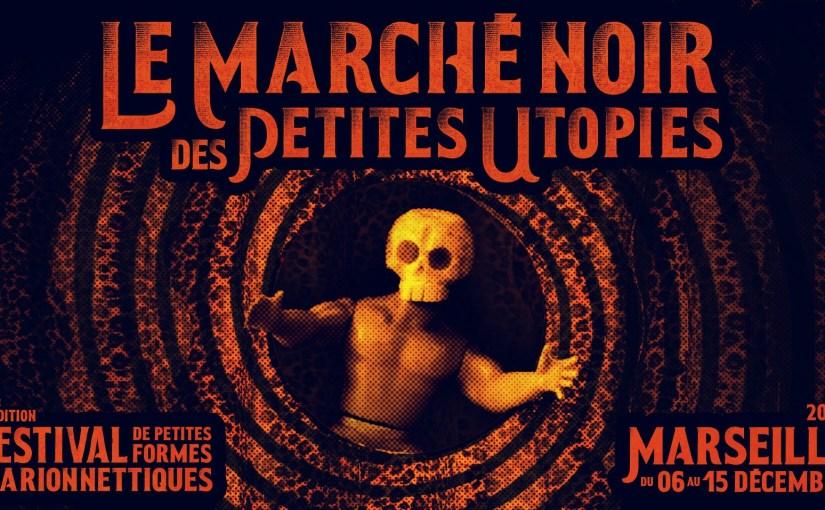 Marché Noir des Petites Utopies