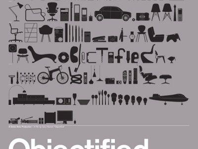 Objectified.  A film by Gary Hustwit