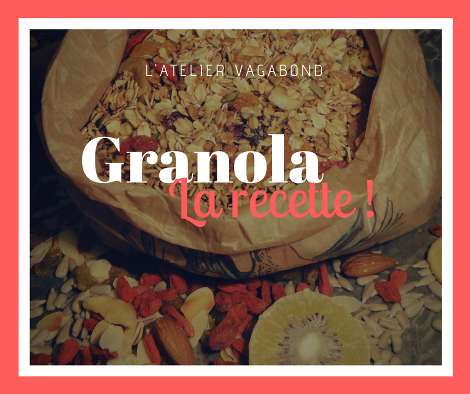 recette, atelier vagabond, recette granola, petit déjeuner, cuisine.