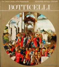 Bettina Wadia – Botticelli – Hamlyn – 1971. Desc. 50 pág / 27 cm x 23,5 cm / Br. Ilust «€10.00»