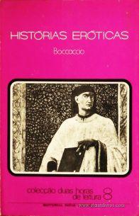 Boccaccio - Histórias Eróticas - Colecção Duas Horas de Leitura nº 8 - Editorial Inova Limitada - Lisboa - 1972. Desc.84 pág / 22,5 cm x 14,5 cm / Br