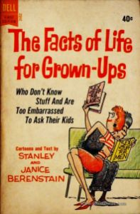 Stanley & Janice Berenstain – The Facts of Life For Grown-Ups - «€5.00»