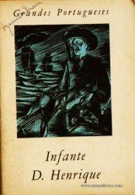 J. Estêvão Pinto – Infante Dom Henrique – Grandes Portugueses - «€5.00»