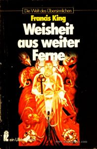 Francis King – Weisheit aus Weiter Ferne - Die Welt Des Übersinnlichen - «€5.00»