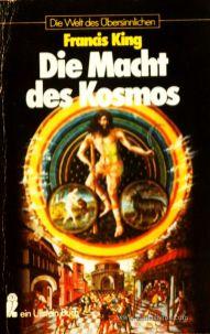 Francis King - Die Macht des Kosmos - Die Welt Des Übersinnlichen - «€5.00»