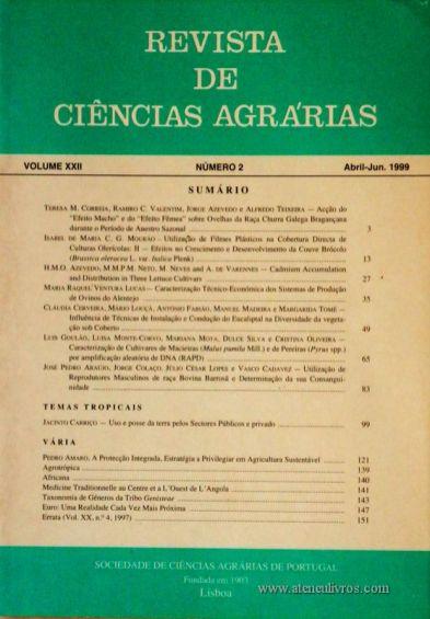 Revista de Ciências Agrárias - Volume XXII - Nº 2 – Abril. – Jun.- 1999 - Publicação da Sociedade de Ciências Agrárias de Portugal - Lisboa - 1999. Desc. 148 pág. / 24 cm x 17 cm / Br. - «€15.00»