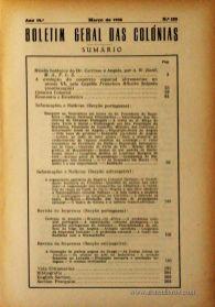 Boletim Geral das Colónias – Ano 14.ª – Março de 1938 – N.º153 – Agencia Geral das Colónias – Lisboa – 1938. Desc. 205 pág. / 22,5 cm x 16 cm / Br «€12,50»