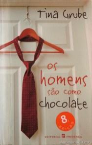 Tina Grube - Os Homens são Como Chocolate «€5.00»