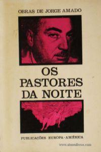 Jorge Amado - Os Pastores da Noite «€5.00»