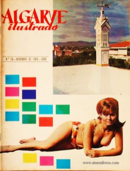 Algarve Ilustrado - N.º 10 -Novembro de 1969. Desc. 48 pág / 30 cm x 23 cm / Br. Ilust