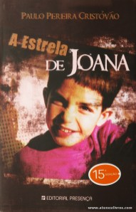 Paulo Pereira Cristóvão - A Estrela de Joana «€5.00»