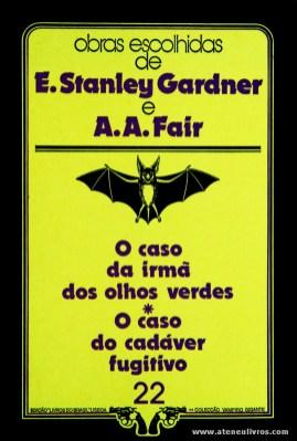 E. Stanley Gardner e A. A. Fair - O Caso da Irmã dos Olhos Verdes * O Caso do Cadáver Fugitivo «€5.00»