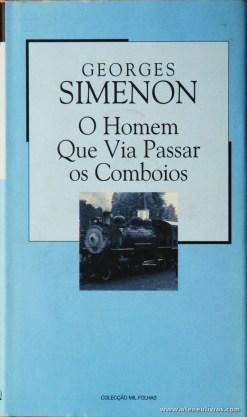 Geroges Simenon - O Homem Que Via Passar os Comboios «€5.00»