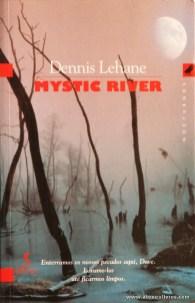 Dennis Lehane - Mystic River «€10.00»