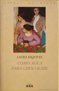 Laura Esquivel - Como Água para Chocolate «€6.00»
