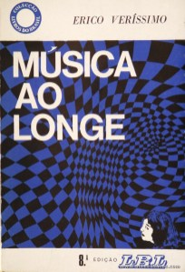 Erico Veríssimo - Musica ao Longe «€5.00»