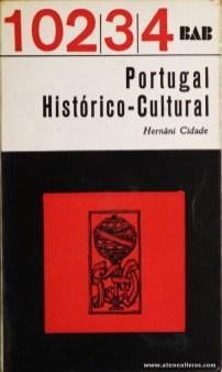 Hernâni Cidade - Portugal História-Cultural - 102|34 - Arcádia - Lisboa - 1968. Desc. 526 pág / 18 cm x 10,5 cm / Br. «€5.00»