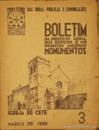 (3) - Boletim da Direcção Edifícios e Monumentos Nacionais - Igreja de Cete - Ministério das Obras Publicas - Lisboa - 1936. Desc. 24 pág + 44 Planos/Estampas /26 cm x 21 cm / Br. Ilust. «€20.00»
