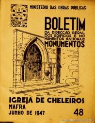 (48) - Boletim da Direcção Edifícios e Monumentos Nacionais - Igreja de Cheleiros (Mafra) - Ministério das Obras Publicas - Lisboa - 1947. Desc. 27 pág + 41 Planos/ Estampas /26 cm x 21 cm / Br. Ilust. «€20.00»