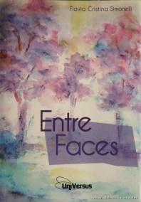 Flavia Cristina Simonelli - Entre Faces «€6.00»