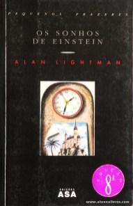Alan Lightman - Os Sonhos de Einstein «€5.00»