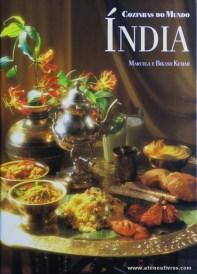 Marcela e Bikash Kumar - Índia «Cozinhas dos Mundo» - Circulo de Leitores - Lisboa - 1997. Desc. 144 pág / 29 cm x 21 cm / E. Ilust «€12,50»
