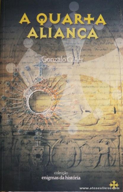 Gonzalo Giner - A Quarta Aliança «€5.00»