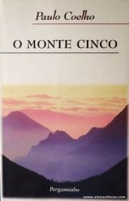 Paulo Coelho - O Monte Cinco «€5.00»