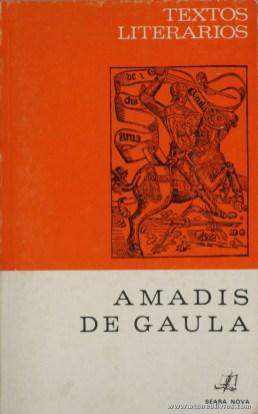 João Lobeira - Amadis de Gaula (Textos Literários) - [Rodrigues Lapa] - Seara Nova - Lisboa - 1973. Desc. 99 pág / 19 cm x 13 cm / Br. «€5.00»