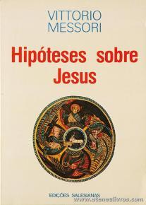 Vittorio Messori - Hipóteses Sobre Jesus - Edições Salesianas - «€10.00»