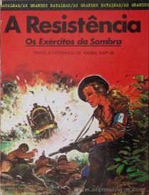 A Resistência - Os Exércitos da Sombra «€5.00»