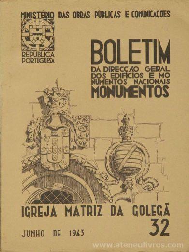 (32) - Boletim da Direcção Edifícios e Monumentos Nacionais - Castelo de Pombal - Ministério das Obras Publicas - Lisboa - 1943. Desc. 24 pág + 52 Figuras / Estampas /26 cm x 21 cm / Br. Ilust. «€20.00»