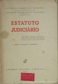 António Ferreira Pedrosa & António Rodrigues Lufinha - Estatuto Judiciário - Coimbra Editora . Lda - Coimbra - 1967. Desc.[605] pág / 23 cm x 16 cm / Br. «€40.00»